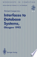 Interfaces to Database Systems  IDS92