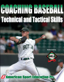 Coaching Baseball Technical   Tactical Skills Book