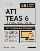 Ati Teas 6 Practice Tests Workbook 2nd Edition Book