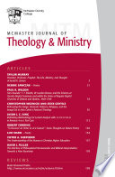 Mcmaster Journal Of Theology And Ministry Volume 19 2017 2018