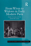 From Wives to Widows in Early Modern Paris [Pdf/ePub] eBook