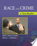Race and Crime  : A Text/Reader