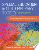 """Special Education in Contemporary Society: An Introduction to Exceptionality"" by Richard M. Gargiulo Professor Emeritus, Emily C. Bouck"