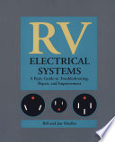 RV Electrical Systems  A Basic Guide to Troubleshooting  Repairing and Improvement Book