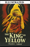 The King in Yellow Illustrated