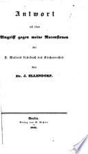 Antwort auf einen Angriff gegen meine Recensionen über F. Walters Lehrbuch des Kirchen-Rechts