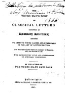 The Young Man s Book of Classical Letters