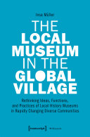 The Local Museum in the Global Village Pdf/ePub eBook