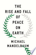 The Rise and Fall of Peace on Earth Book