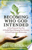Becoming Who God Intended Book