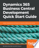 Dynamics 365 Business Central Development Quick Start Guide