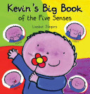 Kevin S Big Book Of The Five Senses