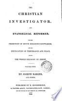 The Christian Investigator and Evangelical Reformer