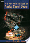 The Art And Science Of Analog Circuit Design Book PDF