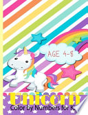 Unicorn Color by Numbers for Kids Ages 4-8