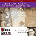 Understanding Movies  the Art and History of Films