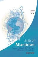 The Limits of Atlanticism