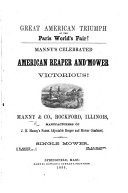 Great American Triumph at the Paris World's Fair Manny's celebrated American Reaper and Mower victorious, etc