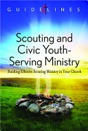 Guidelines for Leading Your Congregation 2013 2016   Scouting and Civic Youth Serving Ministry