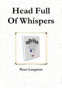 Head Full Of Whispers