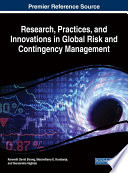 Research  Practices  and Innovations in Global Risk and Contingency Management