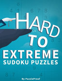 Hard Sudoku Puzzles For Adults   Hard  Vey Hard And Extreme