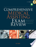 Comprehensive Medical Assisting Exam Review Preparation For The Cma Rma And Cmas Exams Book PDF