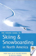 The Rough Guide To Skiing And Snowboarding In North America