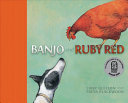 Banjo and Ruby Red
