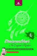 Dreamcatcher 6