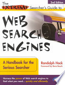 The Extreme Searcher's Guide to Web Search Engines  : A Handbook for the Serious Searcher