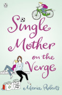 Single Mother on the Verge