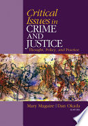 Critical Issues in Crime and Justice  Thought  Policy  and Practice Book