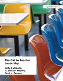 Call To Teacher Leadership