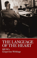 The Language of the Heart, Bill W.'s Grapevine Writings by A A Grapevine, Incorporated,Bill W PDF