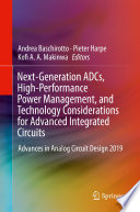 Next-Generation ADCs, High-Performance Power Management, and Technology Considerations for Advanced Integrated Circuits