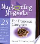 Nurturing Nuggets For Dementia Caregivers