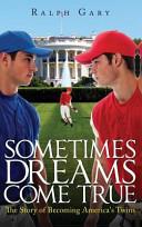 Sometimes Dreams Come True Book