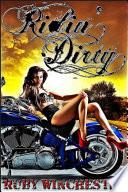 Ridin' Dirty - The Novel (Diablo MC Erotic Motorcycle Club Biker Romance)