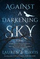 Pdf Against A Darkening Sky