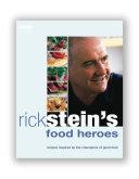 Rick Stein s Food Heroes