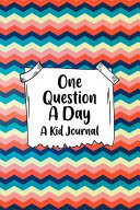 One Question A Day A Kid Journal