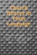 Church History in Plain Language Book PDF