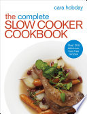 The Complete Slow Cooker Cookbook Book PDF