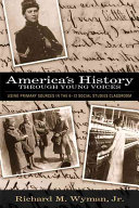 America s History Through Young Voices Book