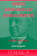 Problems of the Modern Middle East in Historical Perspective Book PDF