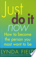 Just Do It Now  Book PDF