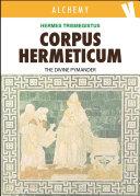 Corpus Hermeticum - The Divine Pymander