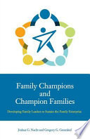 Family Champions and Champion Families