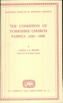 The Condition of Yorkshire Church Fabrics, 1300-1800